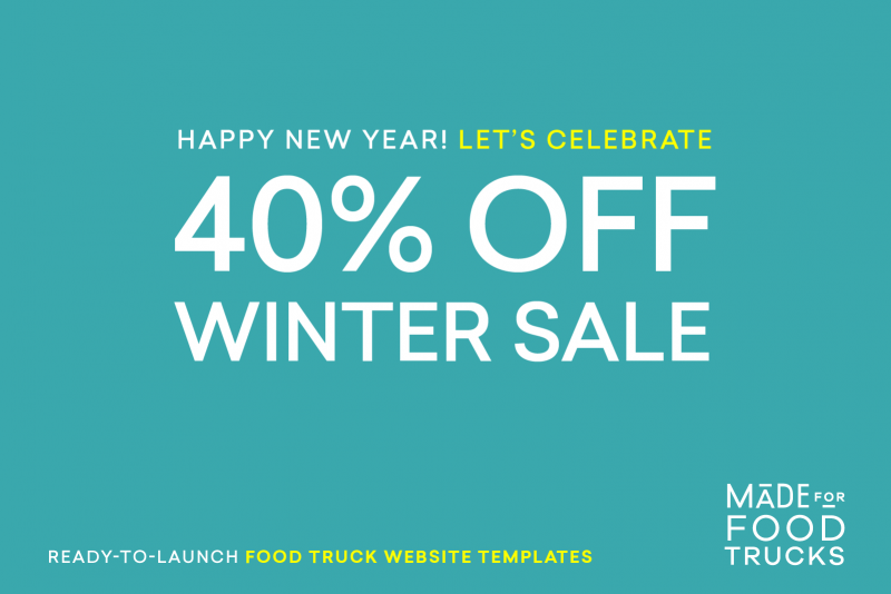 Happy New Year & 40% OFF Your New Food Truck Website
